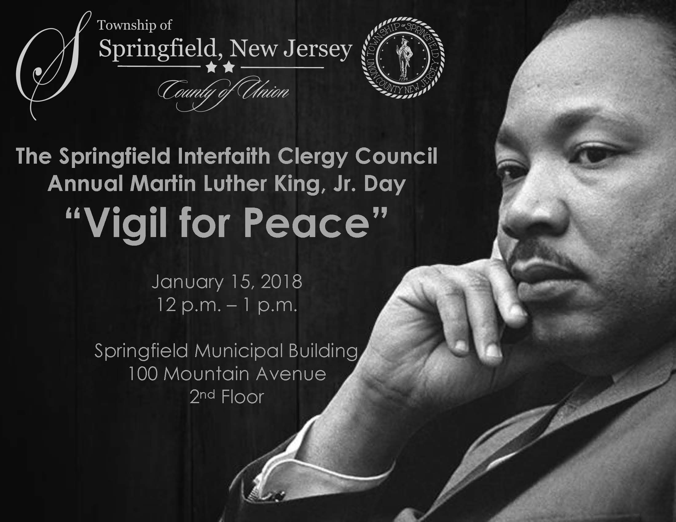 please join the springfield interfaith clergy council for the townships annual martin luther king jr day vigil for peace on monday january 15
